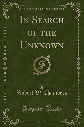 9781330114285: In Search of the Unknown (Classic Reprint)