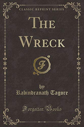 9781330119396: The Wreck (Classic Reprint)