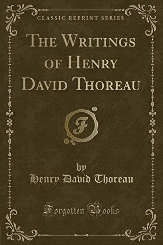 9781330121696: The Writings of Henry David Thoreau (Classic Reprint)