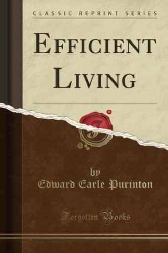 9781330129401: Efficient Living (Classic Reprint)