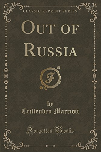 9781330137932: Out of Russia (Classic Reprint)
