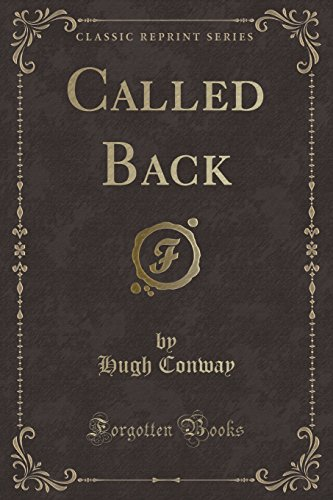 9781330139981: Called Back (Classic Reprint)