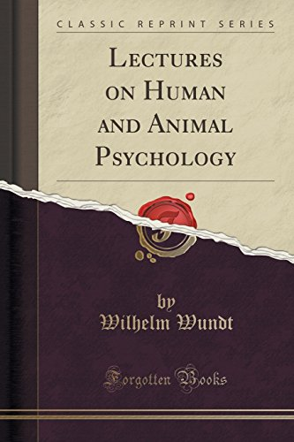 9781330140604: Lectures on Human and Animal Psychology (Classic Reprint)