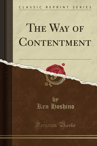 9781330153161: The Way of Contentment (Classic Reprint)