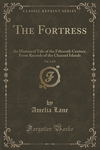 The Fortress, Vol. 1 of 3: An: Amelia Lane