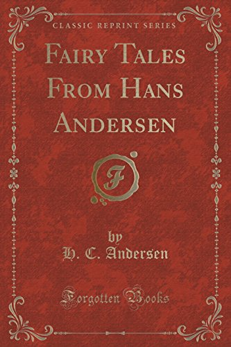 9781330157350: Fairy Tales From Hans Andersen (Classic Reprint)