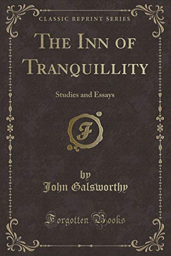 9781330158302: The Inn of Tranquillity: Studies and Essays (Classic Reprint)