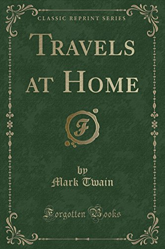 9781330165614: Travels at Home (Classic Reprint)