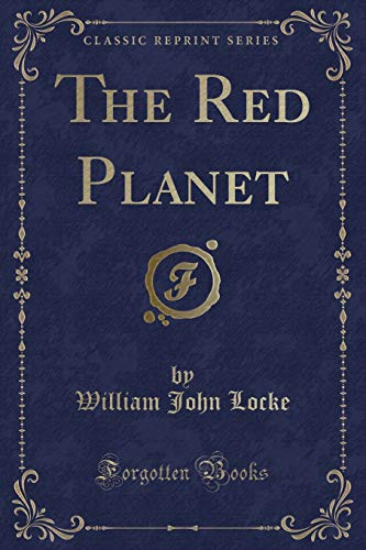 9781330173220: The Red Planet (Classic Reprint)
