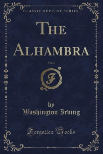 9781330177112: The Alhambra, Vol. 2 (Classic Reprint)