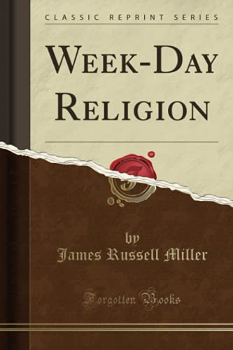 9781330181676: Week-Day Religion (Classic Reprint)