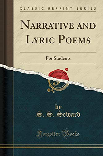 9781330184172: Narrative and Lyric Poems: For Students (Classic Reprint)