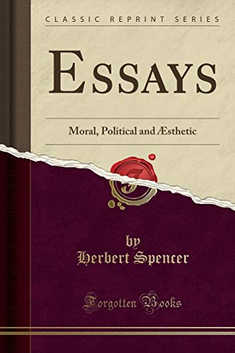 9781330191972: Essays: Moral, Political and Æsthetic (Classic Reprint)