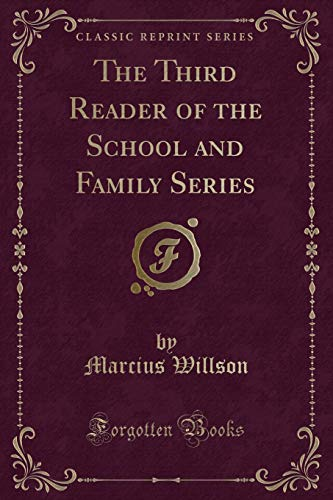 9781330193808: The Third Reader of the School and Family Series (Classic Reprint)