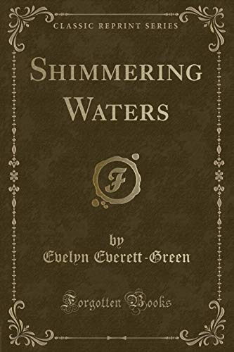 9781330217184: Shimmering Waters (Classic Reprint)