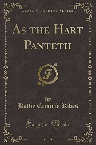9781330220528: As the Hart Panteth (Classic Reprint)