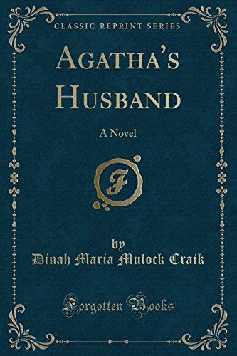 9781330231814: Agatha's Husband: A Novel (Classic Reprint)