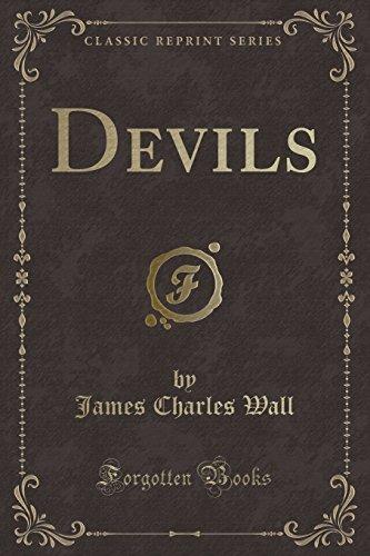 9781330232910: Devils (Classic Reprint)
