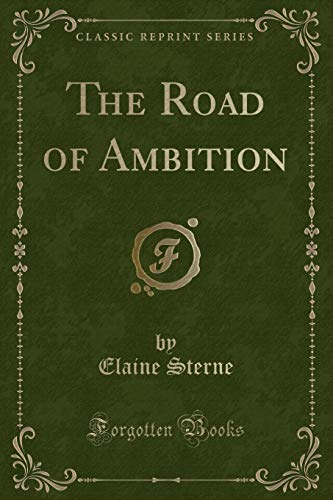 9781330233207: The Road of Ambition (Classic Reprint)