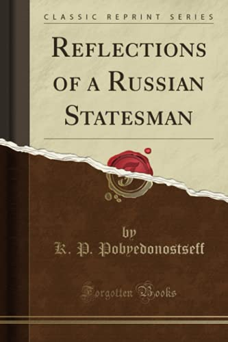 9781330233832: Reflections of a Russian Statesman (Classic Reprint)