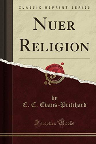 9781330234334: Nuer Religion (Classic Reprint)