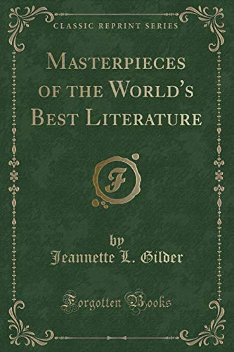 9781330236598: Masterpieces of the World's Best Literature (Classic Reprint)