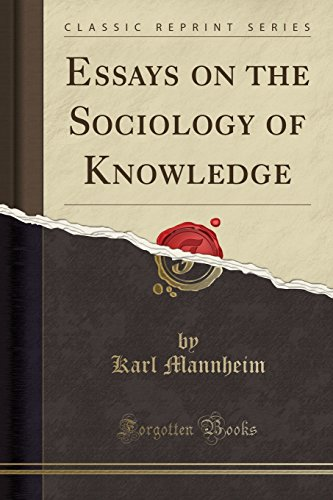 9781330264867: Essays on the Sociology of Knowledge (Classic Reprint)