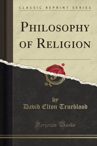 9781330265246: Philosophy of Religion (Classic Reprint)