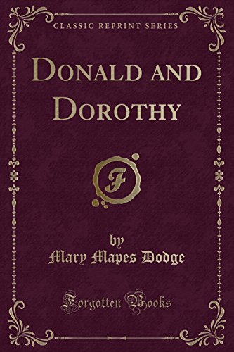 9781330266182: Donald and Dorothy (Classic Reprint)