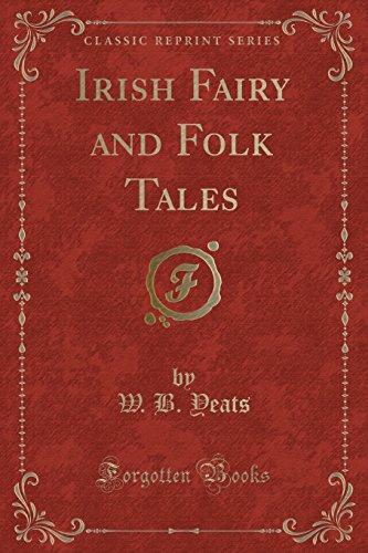 9781330276778: Irish Fairy and Folk Tales (Classic Reprint)