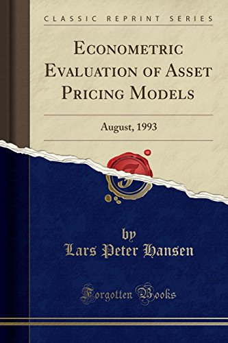 9781330278338: Econometric Evaluation of Asset Pricing Models: August, 1993 (Classic Reprint)