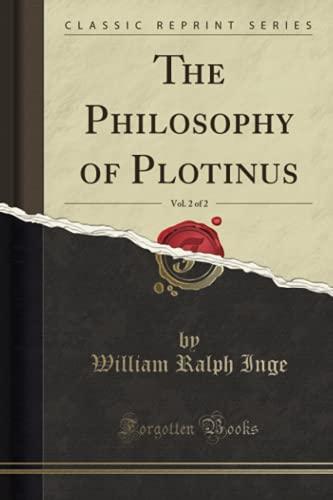 9781330280942: The Philosophy of Plotinus, Vol. 2 of 2 (Classic Reprint)