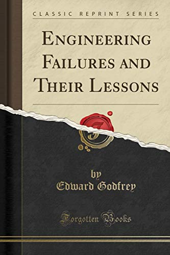 9781330282984: Engineering Failures and Their Lessons (Classic Reprint)