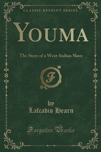 9781330295311: Youma: The Story of a West-Indian Slave (Classic Reprint)