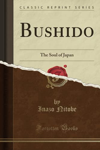 9781330298275: Bushido: The Soul of Japan (Classic Reprint)