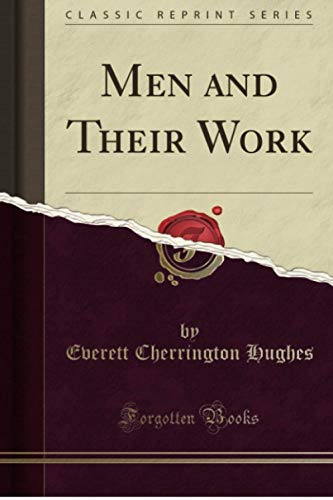 9781330308356: Men and Their Work (Classic Reprint)