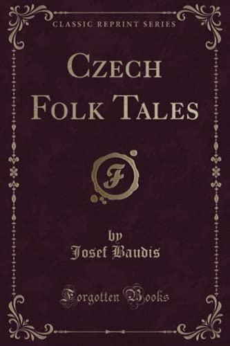 9781330311196: Czech Folk Tales (Classic Reprint)