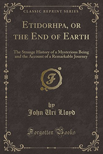 9781330312582: Etidorhpa, or the End of Earth (Classic Reprint)
