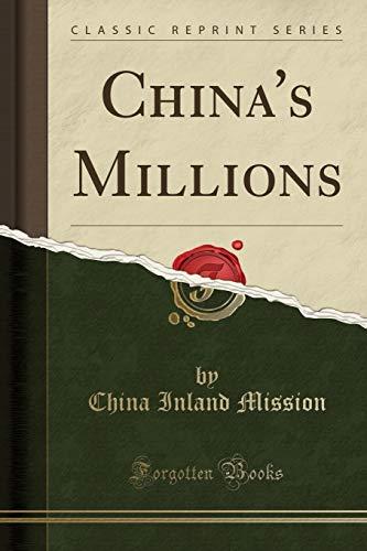 9781330338001: China's Millions (Classic Reprint)
