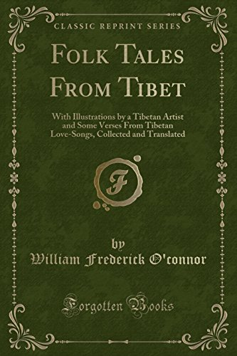 Folk Tales from Tibet: With Illustrations by: William Frederick O'Connor