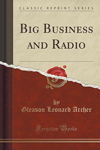 9781330344712: Big Business and Radio (Classic Reprint)