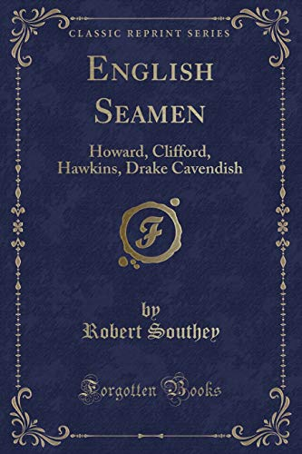 9781330349830: English Seamen: Howard, Clifford, Hawkins, Drake Cavendish (Classic Reprint)