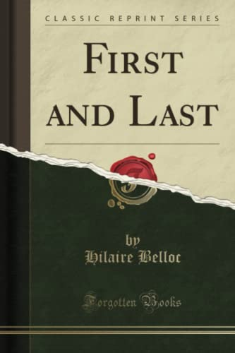 9781330350713: First and Last (Classic Reprint)
