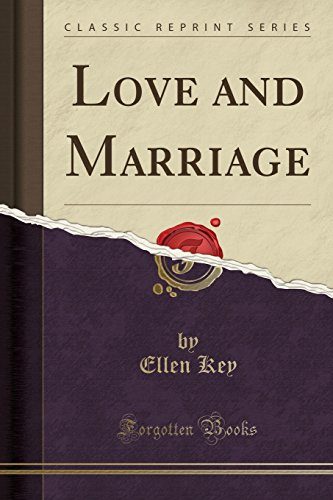 9781330362471: Love and Marriage (Classic Reprint)
