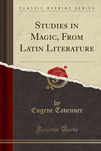 9781330363638: Studies in Magic, From Latin Literature (Classic Reprint)