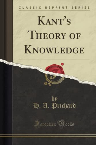 9781330368404: Kant's Theory of Knowledge (Classic Reprint)