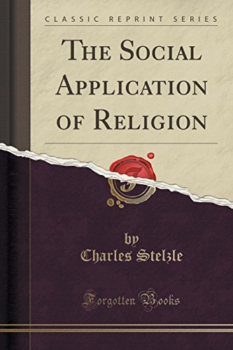 9781330375839: The Social Application of Religion (Classic Reprint)