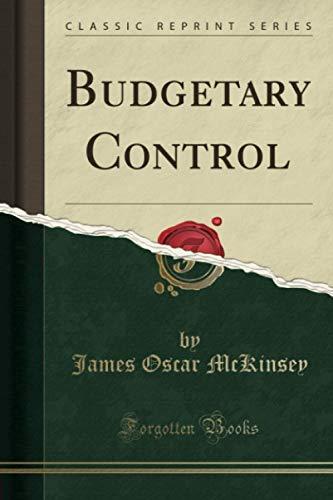 9781330389713: Budgetary Control (Classic Reprint)