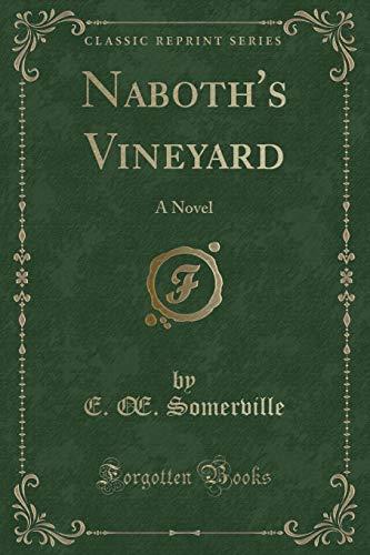 9781330396483: Naboth's Vineyard: A Novel (Classic Reprint)