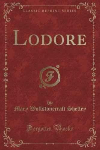 9781330409664: Lodore (Classic Reprint)